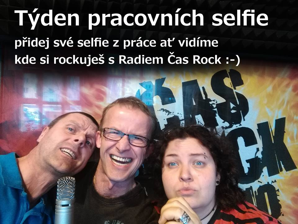 Týden pracovních selfie Radia Čas Rock únor 2016