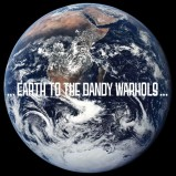 the_dandy_warhols_-_earth_to_the_dandy_warhols
